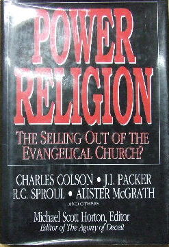 Image for Power Religion - the selling out of the Evangelical Church?