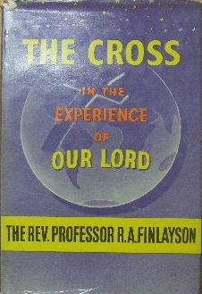 Image for The Cross in the Experience of Our Lord.
