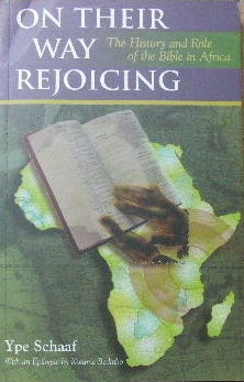 Image for On Their Way Rejoicing: The History and Role of the Bible in Africa.