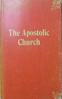 Image for The Apostolic Church: Which Is It?