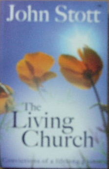 Image for The Living Church:  Convictions of a Lifelong Pastor.