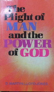 Image for The Plight of Man and The Power of God.