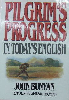 Image for The Pilgrim's Progress in Today's English  (John Bunyan's allegory retold by James H. Thomas)