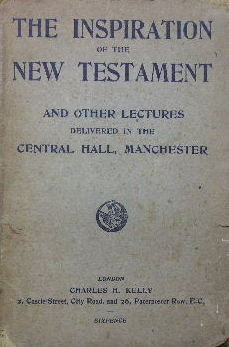 Image for The Inspiration of the New Testament and other lectures delivered in the Central Hall, Manchester.