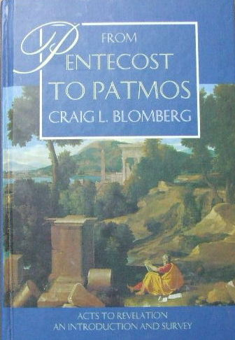 Image for From Pentecost to Patmos  Acts to Revelation - an introduction and survey