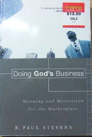 Image for Doing God's Business.  Meaning and motivation for the marketplace