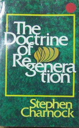 Image for The Doctrine of Regeneration.