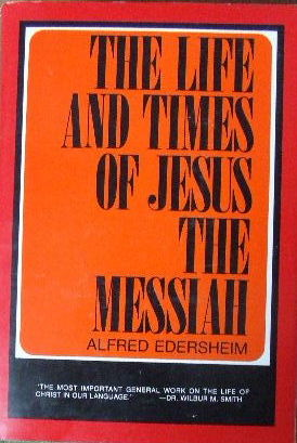 Image for The Life and Times of Jesus The Messiah (New Updated edition).
