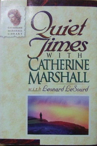 Image for Quiet Times with Catherine Marshall.