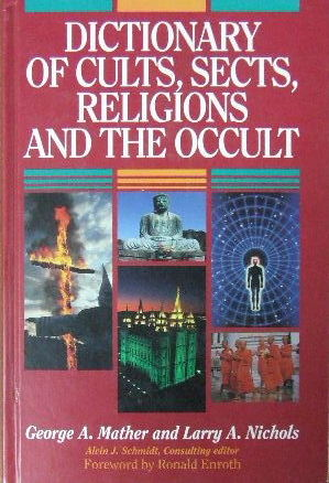 Image for Dictionary of Cults, Sects, Religions and the Occult.