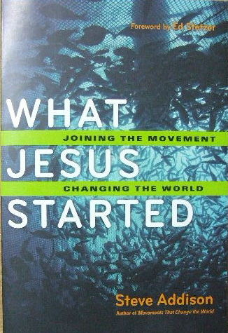 Image for What Jesus Started.  Joining the movement, changing the world
