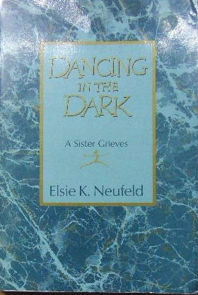 Image for Dancing in the Dark  A sister grieves