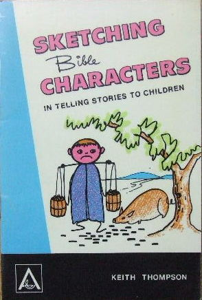 Image for Sketching Bible Characters in telling stories to children.