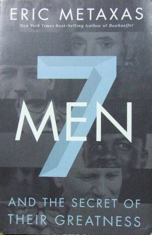Image for Seven Men and the secret of their greatness.