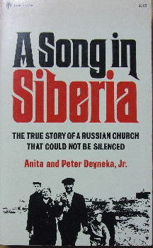 Image for A Song in Siberia  The true story of a Russian church that could not be silenced