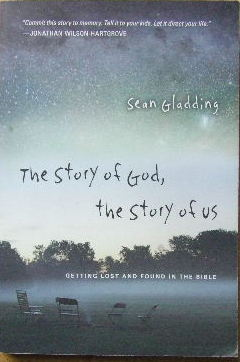 Image for The Story of God, the Story of Us.