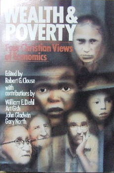 Image for Wealth and Poverty  Four Christian Views of Economics