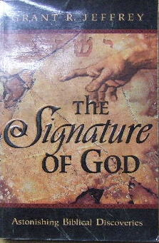 Image for The Signature of God  Astonishing Biblical Discoveries