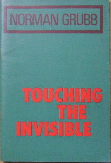 Image for Touching The Invisible.