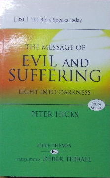 Image for The Message of Evil and Suffering: Light into Darkness , with Study Guide  (Bible Speaks Today)