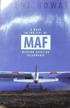 Image for A Week in the Life of MAF (Missionary Aviation Fellowship).