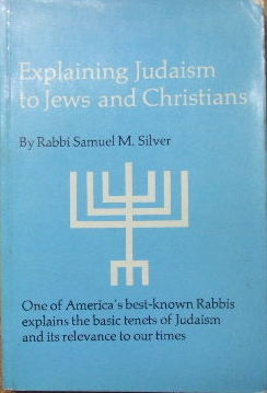 Image for Explaining Judaism to Jews and Christians.