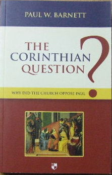 Image for The Corinthian Question: Why Did The Church Oppose Paul?