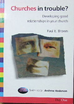 Image for Churches in Trouble?  Developing Good Relations in Your Church