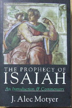 Image for The Prophecy of Isaiah  An Introduction & Commentary