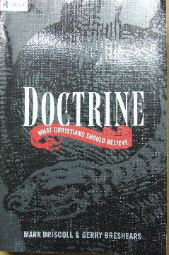 Image for Doctrine: What Christians Should Believe.