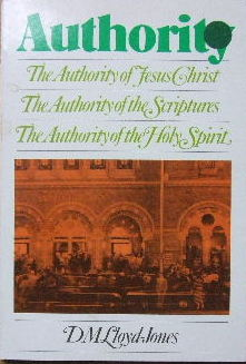 Image for Authority  The authority of Jesus Christ, the authority of the Scriptures , the authority of the Holy Spirit