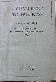 Image for A Challenge to Holiness  The Life and Work of Elliot John Rien