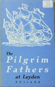 Image for The Pilgrim Fathers at Leyden (Holland).