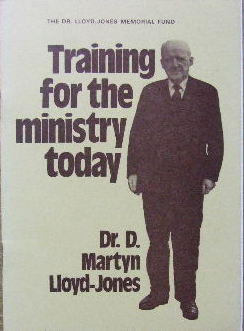 Image for Training for the ministry today  Inaugural Address at the opening of the London Theological Seminary October 6 1977