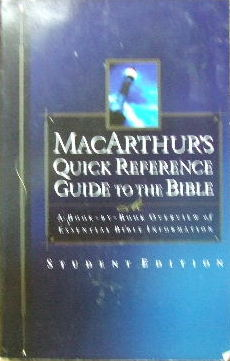 Image for MacArthur's Quick Reference Guide To The Bible  (Student edition)