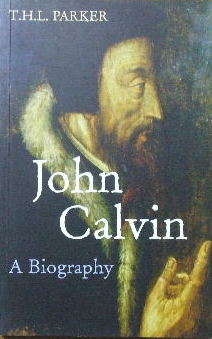Image for John Calvin - a biography.
