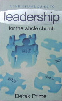 Image for A Christian'sGuide to Leadership - For the Whole Church.