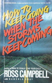 Image for How to keep going when the storms keep coming.