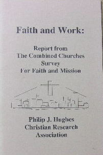 Image for Faith and Work : report from the Combined Churches Survey for Faith and Mission.