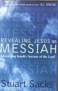 Image for Revealing Jesus As Messiah  A portrait of the Messiah and His people