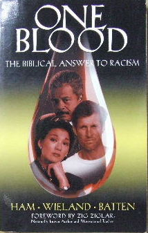 Image for One Blood: The Biblical Answer to Racism.