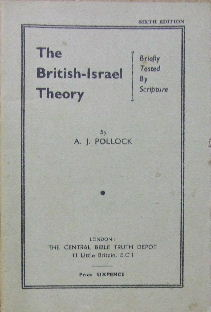 Image for The British-Israel theory: briefly tested by scripture.