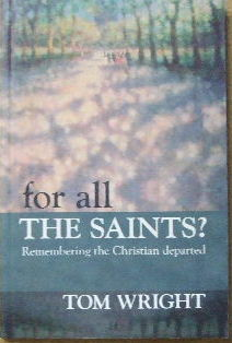 Image for For all the Saints?  Remembering the Christian Departed