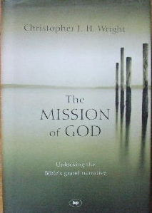 Image for THE MISSION OF GOD.  Unlocking the Bible's grand narrative