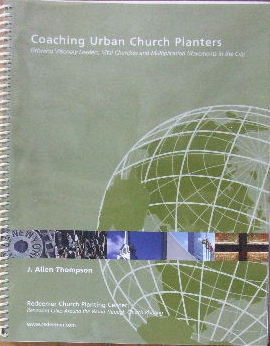 Image for Coaching Urban Church Planters.  Growing visionary leaders, vital churches, and multiplication movements in the city