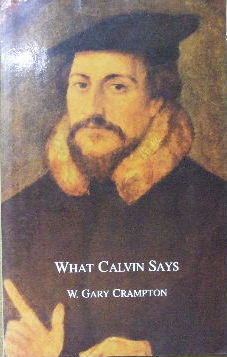 Image for What Calvin Says.