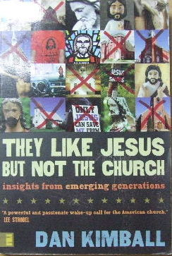 Image for They Like Jesus but not the Church  Insights from Emerging Generations