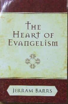 Image for The Heart of Evangelism.