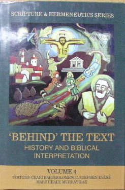 Image for Behind The Text  History And Biblical Interpretation (Scripture & Hermeneutics series Volume 4)