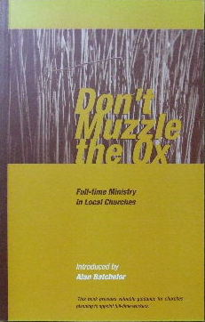Image for Don't Muzzle the Ox  Full-time Ministry in Local Churches